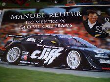 Poster Plakat Opel Calibra CLIFF Manuel Reuter ITC-Meister 1996