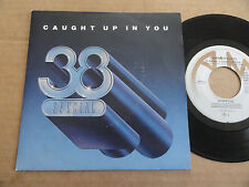 "DISQUE 45T DE 38 SPECIAL   "" CAUGHT UP IN YOU """