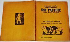 Pierre LOUYS - Les aventures du Roi Pausole, 28 bois originaux de Foujita