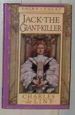 Charles De Lint (DeLint) Jack the Giant-Killer, HC 1st/1st ed Fairy Tales series