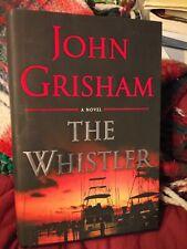 The Whistler by John Grisham 1st Edition