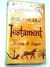 Archäologie und das Alte Testament (Merrill Frederick Unger - 1956) (id:71812)