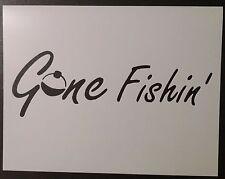 "Gone Fishing Fishin Bobber 8.5"" x 11"" Custom Stencil FAST FREE SHIPPING"