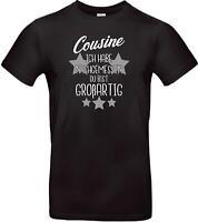 Unisex T Shirt, Cousine ich habe nachgemessen du bist Großartig, Familie