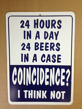 24 Hours In A Day 24 Beers In A Case Funny Gift PVC Street Sign bar cave 8.5x12
