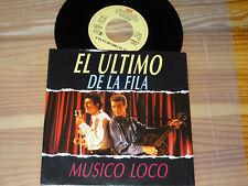 EL ULTIMO DE LA FILA - MUSICO LOCO / EEC EMI 7'' SINGLE 1990 (EX)