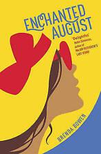 Enchanted August by Brenda Bowen (Paperback, 2015)