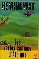 Les vertes collines d'Afrique - Ernest Hemingway - 2043144