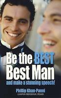 Be the Best, Best Man and Make a Stunning Speech, Khan-Panni, Phillip, Very Good
