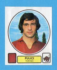 PANINI CALCIATORI 1977/78 - Figurina n.280- PULICI - TORINO -Recuperata