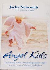 Angel Kids by Jacky Newcomb The Angel Lady True-Life Guardian Angels PB 2008