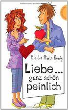 Liebe... ganz schön peinlich, aus der Reihe Freche Mädch... | Buch | Zustand gut