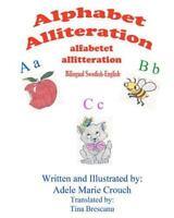 Alphabet Alliteration, Paperback by Crouch, Adele Marie; Brescanu, Tina, Like...