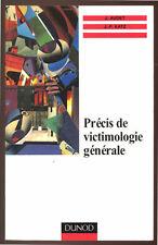 AUDET & KATZ, PRÉCIS DE VICTIMOLOGIE GÉNÉRALE