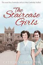 The Staircase Girls: The secret lives, heartaches and joy of the Cambridge 'bedd
