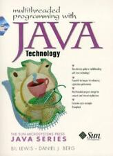 Multithreaded Programming with Java Technology (Sun Microsystems Press-ExLibrary
