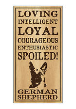 Wood Dog Breed Personality Sign - Spoiled German Shepherd - Home, Office, Gift