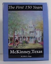 McKinney, Texas: The First 150 Years, by Julia L. Vargo signed by author
