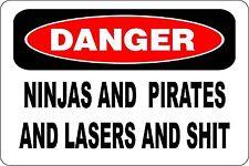 """Metal Sign Danger Ninjas And Pirates And $hit Shop 8"""" x 12"""" Aluminum S140"""