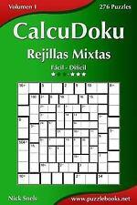 CalcuDoku: CalcuDoku Rejillas Mixtas - de Fácil a Difícil - Volumen 1 - 276...