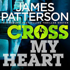 Cross My Heart: (Alex Cross 21) by James Patterson (CD-Audio, 2013)