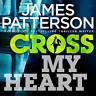 Cross My Heart: (Alex Cross 21) by James Patterson (CD-Audio, 2013)