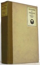 Frontiers of Freedom (Inscribed to Julius Rosenwald): Newton D. Baker