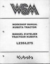 Kubota L235,L275 Tractor Workshop Service Manual 97897-10600