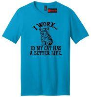 I Work Cat Has Better Life Funny Mens V-Neck T Shirt Cat Lover Kitten Party Tee