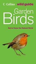 Collins Wild Guide.. Garden Birds..BRAND NEW £3.99. SRP £8.99  FREE POST UK