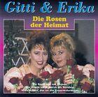 GITTI & ERIKA : DIE ROSEN DER HEIMAT / CD - TOP-ZUSTAND