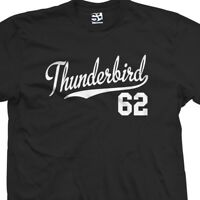 Thunderbird 62 Script Tail Shirt - 1962 T-Bird Classic Car - All Size & Colors