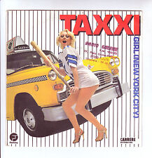 "TAXXI Vinyl 45T 7"" GIRL NEW YORK CITY -HOW TO SAY LEAVING - CARRERE 49899 RARE"