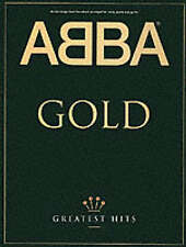 ABBA Gold: Greatest Hits Arranged For Voice, Piano And Guitar