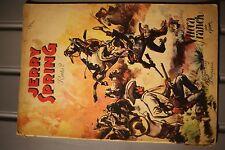 JERRY SPRING 2 YUCCA RANCH - JOSEPH GILLAIN (1950)
