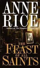 The Feast of All Saints by Anne Rice, Good Book