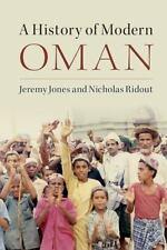 A History Of Modern Oman: By Jeremy Jones, Nicholas Ridout