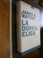 libro :LA DOPPIA ELICA IL SEGRETO DELLA VITA WATSON MONDADORI
