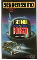 Palma HARCOURT - DISERTORE PER FORZA  Segretissimo 1194