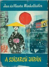 Hungarian travel book, Japan with a hundred faces by J and V Winkelhofer 1965