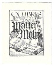 KARL HACKER: Exlibris für Walter Mohr