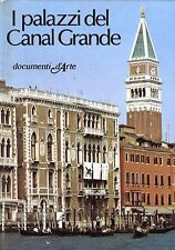 Giuseppe Mazzariol = I PALAZZI DEL CANAL GRANDE