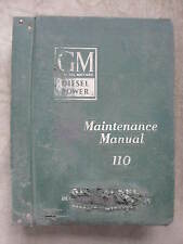 """GM 110 Diesel Engine Maintenance Service manual  """"700 pages""""  1960 to 1965"""