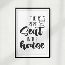 "The Best Seat In The House 5"" x 7"" UNFRAMED Print Home Décor, Bathroom Wall Art"