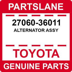 27060-36011 Toyota OEM Genuine ALTERNATOR ASSY