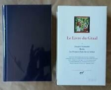 Le Livre du Graal T 1 Joseph d'Arimathie Merlin .. Bibliothèque la Pléiade 2005