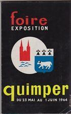 FOIRE EXPOSITION  QUIMPER  23 MAI 1e JUIN 1964    BRETAGNE