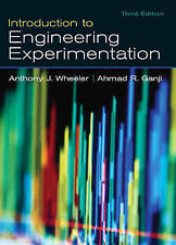 Introduction to Engineering Experimentation (3rd Edition) by Anthony J. Wheeler