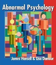 Abnormal Psychology : Enduring Issues by Lisa Damour and James Hansell (2004, Pa