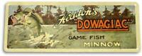 Dowagiac Minnow Fish Lure Fish Bait Tackle Fishing Marina Metal Decor Sign